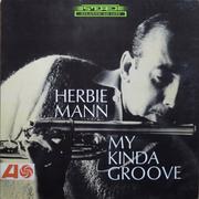 Herbie Mann My Kinda Groove