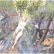 a crowd of rebellion「Daphne」