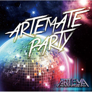 ARTEMA / アルテマ「Artemate Party」