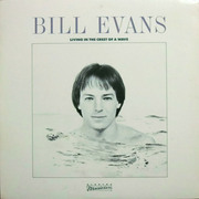 Bill Evans / ビル・エヴァンス「Living In The Crest Of A Wave / クレスト・オブ・ア・ウェイヴ」
