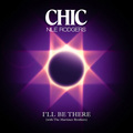 CHIC / シック「I'll Be There(feat. Nile Rodgers)」