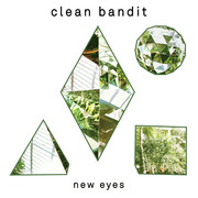 Clean Bandit / クリーン・バンディット「New Eyes(Special Edition)」