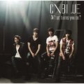 CNBLUE「What turns you on?(初回限定盤A)」