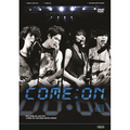 「Arena Tour 2012~COME ON!!!~@SAITAMA SUPER ARENA (WARNER MUSIC DIRECT限定盤)」
