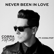 COBRA STARSHIP / コブラ・スターシップ「Never Been In Love(feat. Icona Pop)」