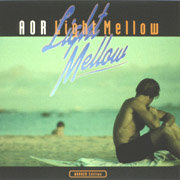 Various Artists / ヴァリアス・アーティスト「AOR Light Mellow~WARNER Edition~」