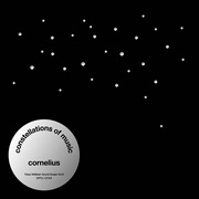 CORNELIUS / コーネリアス「Constellations Of Music」