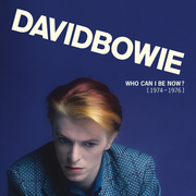 David Bowie / デヴィッド・ボウイ「Who Can I Be Now? [1974 - 1976] / フー・キャン・アイ・ビー・ナウ? 1974-1976」