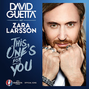 David Guetta / デヴィッド・ゲッタ「THIS ONE'S FOR YOU / ディス・ワンズ・フォー・ユー!」