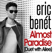 Eric Bene't / エリック・ベネイ「Almost Paradise(Duet with Ailee) / パラダイス~愛のテーマ(Duet with Ailee)」