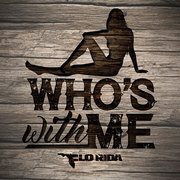 FLO RIDA / フロー・ライダー「Who's With Me」