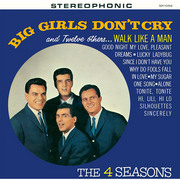 The Four Seasons / フォー・シーズンズ「Big Girls Don't Cry and Twelve Others / 恋はヤセがまん」