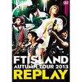 「AUTUMN TOUR 2013 ~REPLAY~(DVD)」