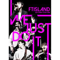 FTISLAND「AUTUMN TOUR 2016 -WE JUST DO IT- (Primadonna盤)」