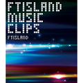 「FTISLAND MUSIC CLIPS (Blu-ray)」