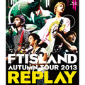 「AUTUMN TOUR 2013 ~REPLAY~(Blu-ray)」