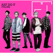 FTISLAND「JUST DO IT(初回限定盤A)」