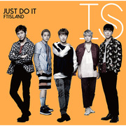 FTISLAND「JUST DO IT(初回限定盤B)」