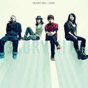 GLORY HILL「LOST」