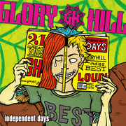 GLORY HILL「independent days」