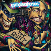 GYM CLASS HEROES / ジム・クラス・ヒーローズ「The Quilt / ザ・キルト(通常盤)」