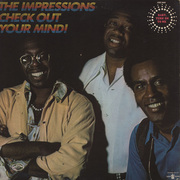 THE IMPRESSIONS / インプレッションズ「Check Out Your Mind! / チェック・アウト・ユア・マインド!」