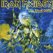 Iron Maiden / アイアン・メイデン「Live After Death / 死霊復活」