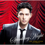 イ・ジョンヒョン(from CNBLUE)「SPARKLING NIGHT(BOICE限定盤)」