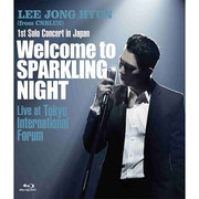 イ・ジョンヒョン(from CNBLUE)「1st Solo Concert in Japan ~Welcome to SPARKLING NIGHT~ Live at Tokyo International Forum 通常盤」