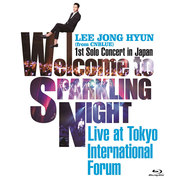 イ・ジョンヒョン(from CNBLUE)「1st Solo Concert in Japan ~Welcome to SPARKLING NIGHT~ Live at Tokyo International Forum BOICE盤」