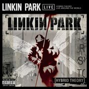 LINKIN PARK / リンキン・パーク「Hybrid Theory - Live Around The World」