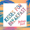 Melissa Steel / メリッサ・スティール「Kisses For Breakfast(feat. Popcaan)」