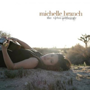 Michelle Branch / ミシェル・ブランチ「THE VIDEO ANTHOLOGY」