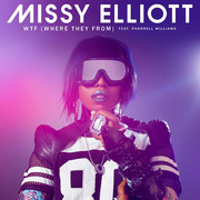 Missy Elliott / ミッシー・エリオット「WTF(Where They From)[feat. Pharrell Williams]」