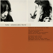 NaNa「Unbelievable World」