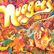 Nuggets (V.A.) / ナゲッツ (V.A.)「Nuggets:Original Artyfacts From The First Psychedelic Era 1965-1968 / オリジナル・ナゲッツ」