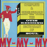 Otis Redding / オーティス・レディング「Complete & Unbelievable...The Otis Redding Dictionary of Soul(50th Anniversary Edition) / ソウル辞典~デラックス・エディション」