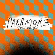 Paramore / パラモア「Still Into You - Single -」
