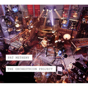 Pat Metheny / パット・メセニー「The Orchestrion Project [LIVE CD] / オーケストリオン・プロジェクト [LIVE CD]」