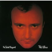 Phil Collins / フィル・コリンズ/NO JACKET REQUIRED / フィル・コリンズ 3(ノー・ジャケット・リクワイアド)
