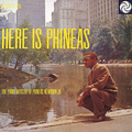 Phineas Newborn Trio / フィニアス・ニューボーンJr.「HERE IS PHINEAS / ヒア・イズ・フィニアス<SHM-CD>」