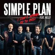Simple Plan / シンプル・プラン「I Don't Wanna Go To Bed(feat. Nelly)」