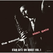 Stan Getz / スタン・ゲッツ「The Sounds Stan Getz On Roost Vol.1 / ザ・サウンド―スタン・ゲッツ・オン・ルーストVol.1」