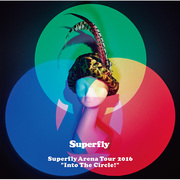 "Superfly「Superfly Arena Tour 2016 ""Into The Circle!""(DVD 通常盤)」"