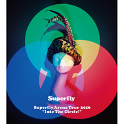 "Superfly「Superfly Arena Tour 2016 ""Into The Circle!""(DVD 初回限定盤)」"