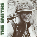 The Smiths / ザ・スミス「Meat Is Murder / ミート・イズ・マーダー」