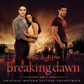 「The Twilight Saga: Breaking Dawn - Part 1 Original Motion Picture Soundtrack / トワイライト・サーガ/ブレイキング・ドーン Part1【通常盤】」