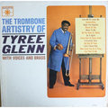 The Tyree Glenn Quintet / タイリー・グレン「The Trombone Artistry Of Tyree Glenn / トロンボーン・アーティストリー<SHM-CD>」