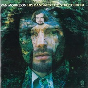 Van Morrison / ヴァン・モリソン「His Band And The Street Choir(Expanded & Remastered Edition) / ストリート・クワイア~デラックス・エディション」