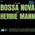 Herbie Mann / ハービー・マン「DO THE BOSSA NOVA WITH HERBIE MAN / ドゥ・ザ・ボサ・ノヴァ<SHM-CD>」
